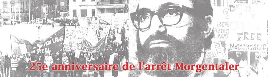 25e anniversaire de l'arrêt Morgentaler